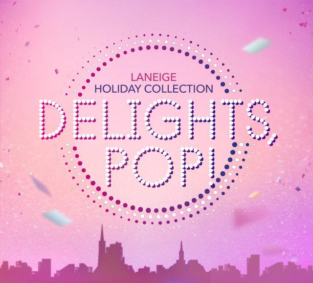 DELIGHTS, POP!</br> 라네즈 홀리데이 컬렉션 출시